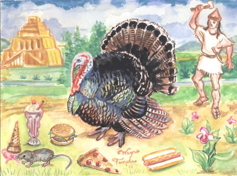 Turkey with Fast Food (Wayne Ferrebee, 2013, watercolor on paper)